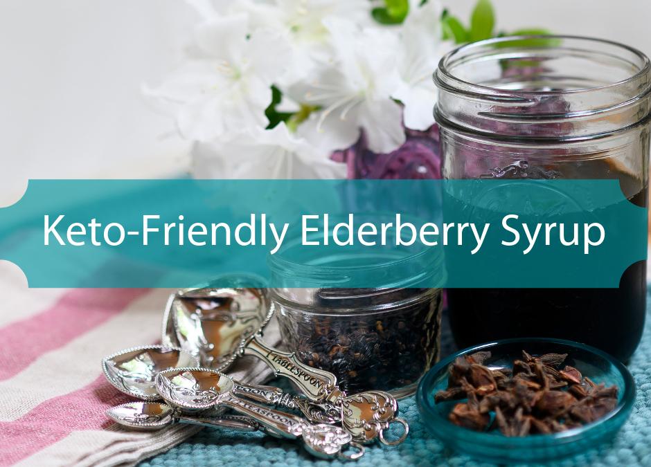 Keto Friendly Elderberry Syrup Recipe