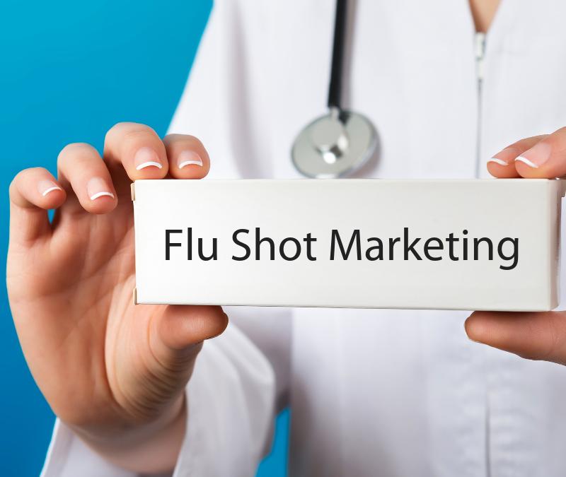Flu Shot Marketing