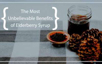 The Most Unbelievable Health Benefits of Drinking Elderberry Syrup